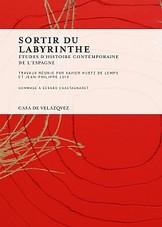 Sortir du labyrinthe - Études d'histoire contemporaine de l'Espagne