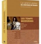 Le grand atelier de l'Histoire de France